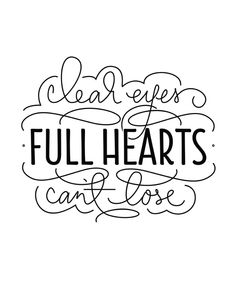 Clear Eyes, Full Hearts, Can't Lose Art Print by Saffron Avenue | Society6