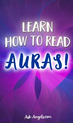 Learn How to Read Auras