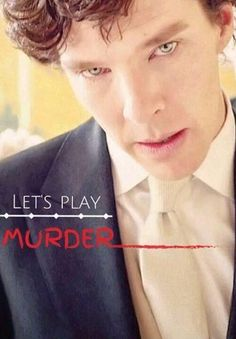 "I mean, who DOESN'T ever find themselves playing ""Lets Play Murder? Bahahaha. #Sherlock"