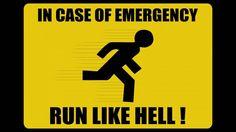 Case of Emergency Run Like Hell