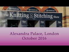 Ristiin rastiin: Video Lontoon Knitting & Stitching Show'sta