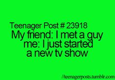 This is me!!! Some girls have boyfriends, others have crushes. Well guess what? I have food and the TV.