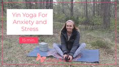 Yin Yoga For Anxiety - Yin Yoga For Stress, 15 min. Stop Worrying, Online Yoga, Yin Yoga, Negative Thoughts, How To Better Yourself, Personal Development, Health Tips, Anxiety, Stress