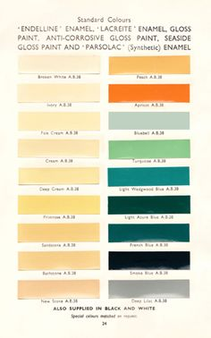 These colours are typical for the houses in the 1930s and used in