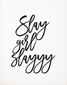 "Quotes About Leadership : Beyonce formation ""Slay Girl Slayyy"" typographic art print home decor song lyrics print Beyonce Quote Girl Room Decor Beyonce Print Beyonce - Hall Of Quotes Quotes Thoughts, Life Quotes Love, Words Quotes, Quotes To Live By, Qoutes, Boss Babe Quotes Work Hard, Quotes Slay, Self Love Quotes Woman, Envy Quotes"