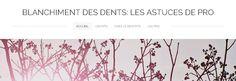 Notre site web a ete cree par 2 passionnes et experts de la cosmetique dentaire. Ainsi, nous traitons divers sujets a propos de l'esthetique des dents, plus particulierement de leur blancheur. Vous trouverez sur note site des articles qui traitent le sujet du blanchiment dentaire en profondeur. http://blanchimentdesdents1.weebly.com/