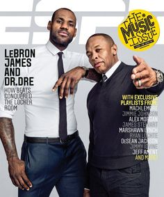LeBron and Dr. Dre On ESPN The Magazine Cover