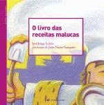 O livro de receitas malucas  (José Jorge Letria, 2008)