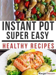 Instant Pot | Instant Pot Super Easy Healthy Recipes from RecipeThis.com