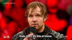 Dean Ambrose Chick — totaldivasepisodes:   Dean's got jokes.