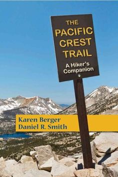 For many people, the Pacific Crest Trail is the ultimate long-distance hiking trail. Beginning in the dry valleys of southern California, it follows the crest of the snow-capped Sierras and ends in th
