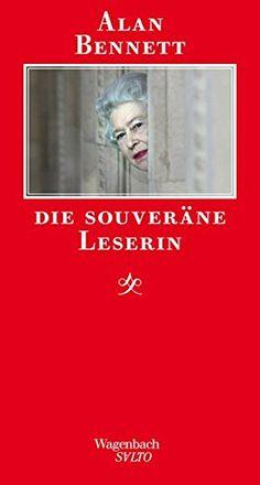 Die souveräne Leserin (SALTO): Amazon.de: Alan Bennett, Ingo Herzke: Bücher