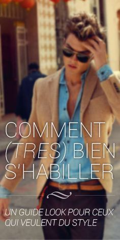 Mode homme : 10 vêtements indispensables pour un look plus élégant