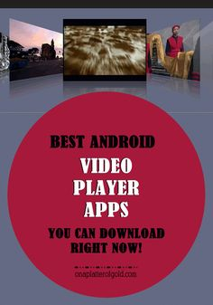 Best free Android video player apps you can download on your smartphones and tablets right now