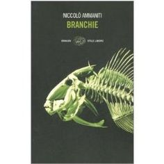 Niccolò Ammaniti - Branchie