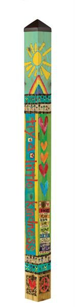 """This+6-foot+Art+Pole+features+bold,+bright+colors+and+messaging+""""kindness+matters'.+It+makes+a+uniquely+beautiful+addition+to+any+lawn+or+garden+and+is+a+perfect+wedding+or+anniversary+gift.+  Artist+Name:+Stephanie+Burgess+  Dimensions:+6'+x+5""""+x+5""""    Please+note:+Art+poles+are+made+to+order+an..."""