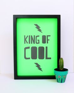 Cloud Nine Creative - King of Cool Print - A4