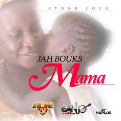 Jah Bouks - Mama
