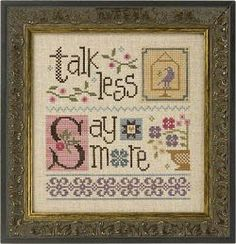 Lizzie Kate Talk Less Say More Cross Stitch