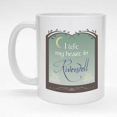 """I left my heart in Rivendell"" LOTR mug.  A beautiful gift for any Tolkien fan."