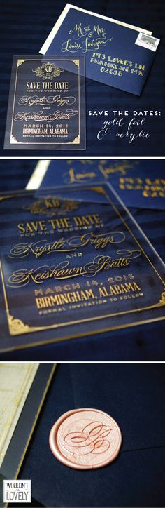 Custom Acrylic and gold foil letterpress wedding save the dates! Navy gold and blush wedding invites, custom designed wedding invitations, Wouldn't it be Lovely.