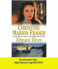 Kinvara Wives (9780340707166) Christine Marion Fraser , ISBN-10: 034070716X  , ISBN-13: 978-0340707166 ,  , tutorials , pdf , ebook , torrent , downloads , rapidshare , filesonic , hotfile , megaupload , fileserve
