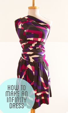 How to make an Infinity Dress in an afternoon!