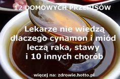 ZDROWIE.HOTTO.PL-MIOD-CYNAMON-NA-RAKA-STAWY-ODCHUDZANIE-I-10-INNYCH-CHOROB Young Living Essential Oils, Detox Drinks, Healthy Habits, Natural Remedies, Health And Beauty, Good Food, Spices, Food And Drink, Health Fitness