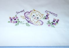 Todos os tamanhos | SWEET DREAMS LITTLE KITTEN - hand embroidered pillowcase with vintage embroidery design | Flickr – Compartilhamento de fotos!