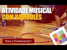 Atividade musical para fundamental 1 com bambolês - Musiqueducando