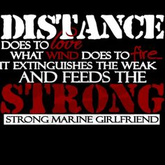 He's not a marine and I'm not his girlfriend, but I really like the quote. <3