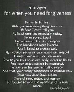 A Prayer for when you need forgiveness.