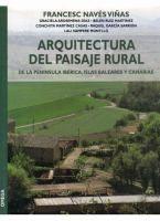Arquitectura del paisaje rural : de la Península Ibérica, Islas Baleares y Canarias / Francesc Navés Viñas, coord.  Barcelona : Omega, 2004