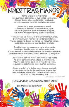 """""""Nuestras manos""""  Poema de despedida a los alumnos de 3°K Bilingual Education, Preschool Education, Kindergarten Classroom, Graduation Crafts, Preschool Graduation, Montessori, Head Start Classroom, Excellence Quotes, Teachers' Day"""