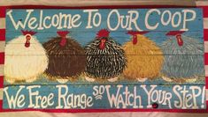 Keep Your Chickens Happy With Homemade Treats – Chicken In The Shadows Inside Chicken Coop, Chicken Coop Decor, Chicken Coop Signs, Chicken Crafts, Chicken Humor, Chicken Coops, Farm Signs, Country Signs, Wood Signs