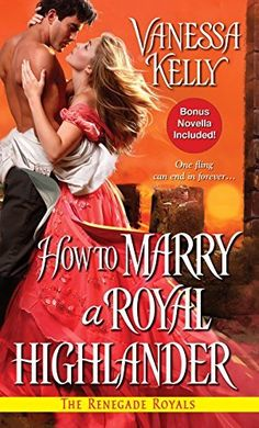 How to Marry a Royal Highlander (Classic, Modern, Penguin Book 4) by Vanessa Kelly, http://www.amazon.com/dp/B00ONTR5ZC/ref=cm_sw_r_pi_dp_QHuuvb0SCS6NG