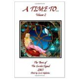 A Time To... Volume 2 (Kindle Edition)By Carol Hightshoe - editor