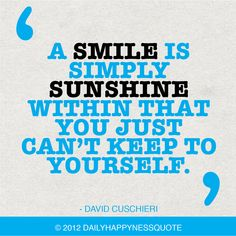 Quotes About Sunshine And Smiles | My Happyness Quotes | My Happyness