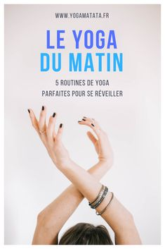 5 morning yoga routines in video and in French to wake up in dou . - 5 morning yoga routines on video and in French to wake up gently, on your yoga mat or in bed! Ashtanga Yoga, Respiration Yoga, Hiit, Pilates Workout, Morning Yoga Routine, Removing Negative Energy, Cardio Routine, Yoga Routines, Health Routine