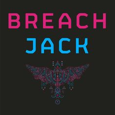 Breach / Jack #breach #jack https://itunes.apple.com/au/album/jack-remixes-ep/id652815465