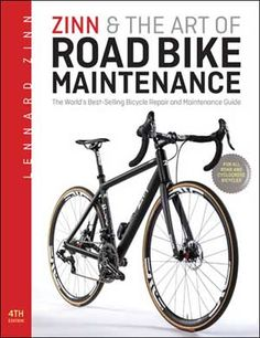 Lennard Zinn Updates His Best-Selling Bicycle Repair Guide - Industry Outsider | Industry Outsider