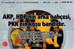 AKP,HDP'NİN ARKA BAHÇESİ PKK'NIN KOŞU BANDIDIR ....