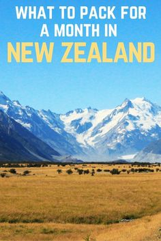What to pack for a month in beautiful New Zealand!