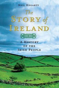 """Read """"The Story of Ireland A History of the Irish People"""" by Neil Hegarty available from Rakuten Kobo. In this groundbreaking history of Ireland, Neil Hegarty presents a fresh perspective on Ireland's past. Comprehensive an. Books Art, Book Club Books, Books To Read, My Books, Irish People, Irish Culture, Irish American, American Girl, The Embrace"""