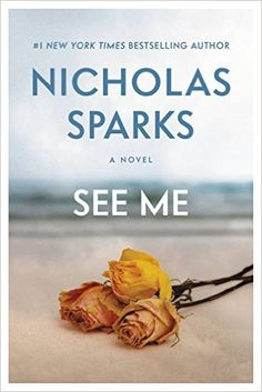Download Nicholas Sparks SEE ME pdf ebook online free http://www.givemyprize.com/see-me-download-free-ebooks-online/