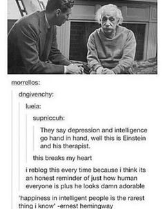 Depression in highly intelligent people. Be aware and seek help or . - Depression in highly intelligent people. Be aware and seek help or try – - Retro Humor, The More You Know, Good To Know, Intelligent People, E Mc2, My Tumblr, Faith In Humanity, In This World, Decir No