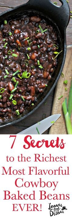 Cowboy Baked Beans Flavor Secrets & cooking tips.  Great for party dish, carry in, pot luck dish. You be the kitchen Rock Star!