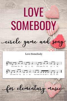 "Lesson ideas for the song and game ""Love Somebody"". This circle game would work for several grade levels. You can also use the song to play on Orff instruments or other pitched percussion."