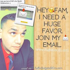 Hey InstaFAM, I want to make sure we Stay Connected.Join my Email List on my website or just send me a quick email.THANKS & HAVE AN AMAZING 2016!! •EMAIL ME=hello@digitald0m.com