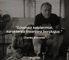 charles bukowski sözleri ile ilgili görsel sonucu